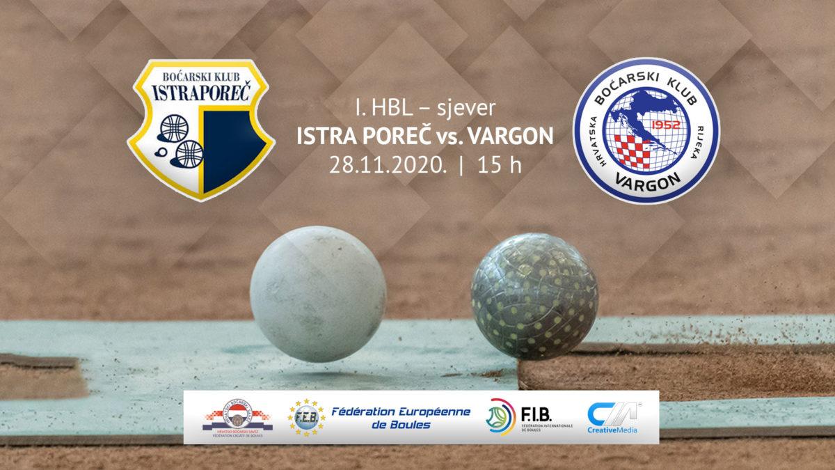 Sportska Hrvatska Prijenos 1.HBL sjever: BK Istra Porec – BK Vargon